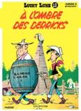 Morris - Lucky Luke Tome 18 : A l'ombre des Derricks.