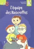 Dominique Petit et Marina Rouzé - L'équipe des Mascrottes.