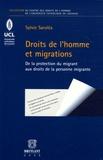 Sylvie Saroléa - Droits de l'homme et migrations - De la protection du migrant aux droits de la personne migrante.