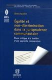 Denis Martin - Egalité et non-discrimination dans la jurisprudence communautaire - Etude critique à la lumière d'une approche comparatiste.