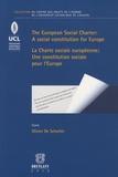 Olivier De Schutter - La Charte sociale européenne : une constitution sociale pour l'Europe - Edition bilingue français- anglais.