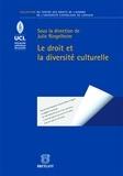 Julie Ringelheim - Le droit et la diversité culturelle.