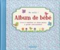 ZNU et Frieda Van Raevels - Album de bébé Me voilà ! (garçon).