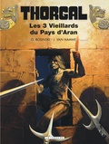 Jean Van Hamme et Grzegorz Rosinski - Thorgal Tome 3 : Les trois Vieillards du Pays d'Aran.
