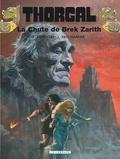 Jean Van Hamme et Grzegorz Rosinski - Thorgal Tome 6 : La Chute de Brek Zarith.