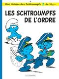 Les Schtroumpfs. 30, les Schtroumpfs de l'ordre / Peyo   Peyo (1928-1992)