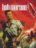 Henri Vernes et Dino Attanasio - Bob Morane l'Intégrale Tome 1 : Bob Morane et l'oiseau de feu ; Bob Morane et le secret de l'Antartique ; Bob Morane contre la terreur verte.