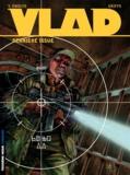 Yves Swolfs et  Griffo - Vlad Tome 4 : Dernière issue.
