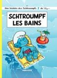 Peyo et Alain Jost - Les Schtroumpfs Tome 27 : Schtroumpf les bains.