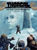Roman Surzhenko et  Yann - Les mondes de Thorgal : La jeunesse Tome 1 : Les trois soeurs Minkelsönn.