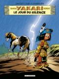 Derib et  Job - Yakari Tome 39 : Le jour du silence.