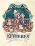 Rutile et Maud Begon - Dans les cuisines de l'histoire  : A la table des Lumières.