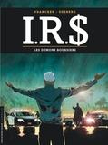 Bernard Vrancken et Stephen Desberg - IRS Tome 20 : Les démons boursiers.