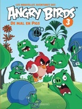 Angry Birds. 3, De mal en pigs / Collectif | Collectif.