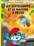Peyo et Alain Jost - Les Schtroumpfs Tome 37 : Les Schtroumpfs et la machine à rêver.