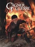 Frédéric Genêt et Jean-Philippe Jaworski - Gagner la guerre Tome 2 : Le royaume de Ressine.