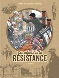 Benoît Ers et Vincent Dugomier - Les enfants de la Résistance Tome 6 : Désobéir !.
