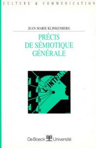 Jean-Marie Klinkenberg - Précis de sémiotique générale.