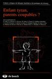 Emmanuel de Becker - Cahiers critiques de thérapie familiale et de pratiques de réseaux N° 34 : Enfant tyran, parents coupables ?.