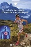 Fabienne Durand et Kilian Jornet - Physiologie des sports d'endurance en montagne.