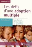 Martina Holzwarth - Les défis d'une adoption multiple - Les chances et les risques au quotidien.