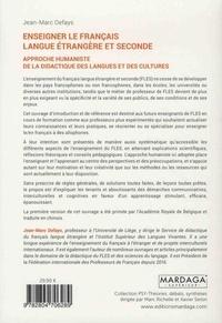 Enseigner le français langue étrangère et seconde. Approche humaniste de la didactique des langues et des cultures