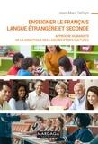 Jean-Marc Defays - Enseigner le français langue étrangère et seconde - Approche humaniste de la didactique des langues et des cultures.