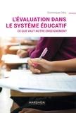 Dominique Odry - L'évaluation dans le système éducatif - Ce que vaut notre enseignement.