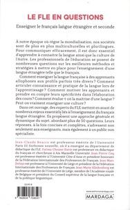 Le FLE en questions. Enseigner le français langue étrangère et seconde