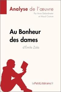 Emile Zola et Anne Delandmeter - Au bonheur des dames.