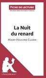 Isabelle Consiglio - La nuit du renard de Mary Higgins Clark - Fiche de lecture.