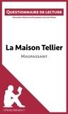 Dominique Coutant-Defer - La maison Tellier de Maupassant - Questionnaire de lecture.
