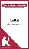 Dominique Coutant-Defer - Le bal d'Irène Némirovsky - Questionnaire de lecture.