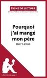Roy Lewis et Dominique Coutant-Defer - Pourquoi j'ai mangé mon père.
