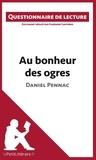 Fabienne Gheysens - Au bonheur des ogres de Daniel Pennac - Questionnaire de lecture.