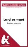 Fabienne Gheysens - Le roi se meurt d'Eugène Ionesco - Questionnaire de lecture.