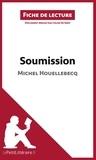 Michel Houellebecq - Soumission - Résumé complet et analyse détaillée de l'oeuvre.