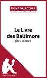Eléonore Quinaux - Le livre des baltimore de Joël Dicker - Résumé complet et analyse détaillée de l'oeuvre.