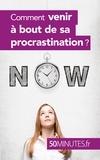 Aurélie Dorchy et  50 minutes - Comment venir à bout de sa procrastination ?.