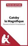 Eléonore Quinaux - Gatsby le magnifique de Francis Scott Fitzgerald - Résumé complet et analyse détaillée de l'oeuvre.
