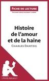 Jérémy Lambert - Histoire de l'amour et de la haine de Charles Dantzig.