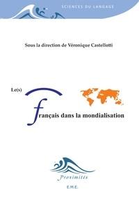 Véronique Castellotti - Le(s) français dans la mondialisation.