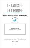 Geneviève Géron et Jean-Marc Defays - Le Langage et l'Homme Volume 49 N° 1, Juin : Hommage à Luc Collès - Tome 1, Des langues aux cultures.