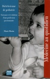 Marie-Josée Mozin - Diététicienne de pédiatrie - Naissance et évolution d'une profession passionnante.