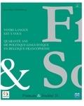 Jean-Marie Klinkenberg - Français & Société N° 31 : Votre langue est à vous - Quarante ans de politique linguistique en Belgique francophone.