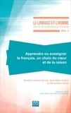 Jean-Marc Defays et Geneviève Géron - Le Langage et l'Homme N° 2016-2 : Apprendre ou enseigner le français, un choix du coeur et de la raison.