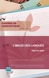 Maud Dubois et Alain Kamber - Cahiers de linguistique N° 45/2019 : L'image des langues - Vingt après.