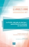 Geneviève Géron et Elodie Oger - Le Langage et l'Homme N° 1-2018 : Le FLE/S, côté pile et côté face : quand théorie et pratique se rencontrent.