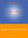 Jules Verne et  L'Edition Numérique Européenne - Voyage au centre de la Terre.