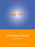 Emile Zola et  L'Edition Numérique Européenne - Le Docteur Pascal - Les Rougon-Macquart (20/20).